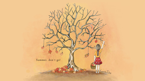 Summer, don't go!